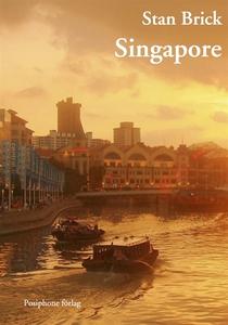 Singapore (e-bok) av Stan Brick