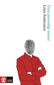 Utan personligt ansvar (ljudbok) av Lena Anders