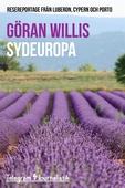 Sydeuropa - Resereportage från Luberon, Cypern och Porto