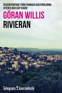 Rivieran - Resereportage från franska kustpärlo