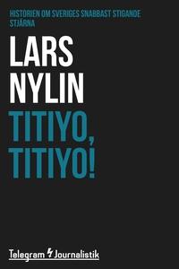 Titiyo, Titiyo! - Historien om Sveriges snabbas
