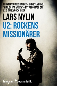 U2: Rockens missionärer - En intervju med bande