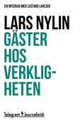 Gäster hos verkligheten - En intervju med Lustans Lakejer