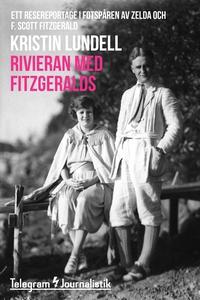 Rivieran med Fitzgeralds - Ett resereportage i