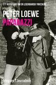 Paparazzi - Ett reportage om en legendarisk yrkeskår