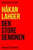 Den store demonen - Två intervjuer med Stig Larsson