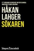 Sökaren - Ett grävande reportage om den skandalomsusade filmen Sökarna