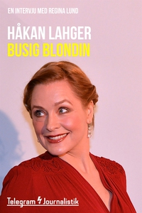 Busig blondin - En intervju med Regina Lund (e-