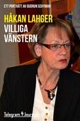 Villiga Vänstern - Ett porträtt av Gudrun Schyman