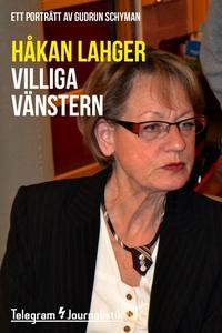 Villiga Vänstern - Ett porträtt av Gudrun Schym