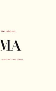 Ma (e-bok) av Ida Börjel