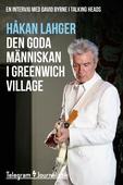 Den goda människan i Greenwich Village - En intervju med David Byrne i Talking Heads