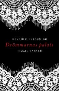 Om Drömmarnas palats av Ismail Kadare (e-bok) a
