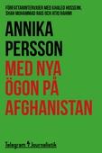 Med nya ögon på Afghanistan - Författarintervjuer med Khaled Hosseini, Shah Muhammad Rais och Atiq Rahimi