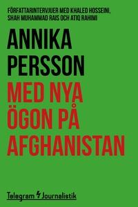 Med nya ögon på Afghanistan - Författarintervju