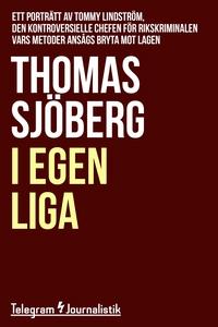 I egen liga - Ett porträtt av Tommy Lindström,