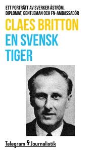 En svensk tiger - Ett porträtt av Sverker Åströ