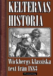 Kelternas historia (e-bok) av Rudolf Wickberg