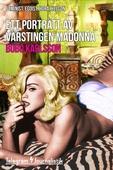 Ett porträtt av värstingen Madonna - feminist, egoist, hora, helgon