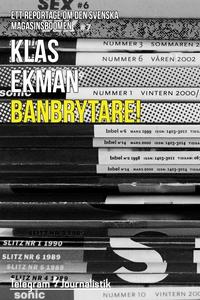 Banbrytare! - Ett reportage om den svenska maga