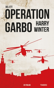 Operation Garbo, del 1 (e-bok) av Harry Winter
