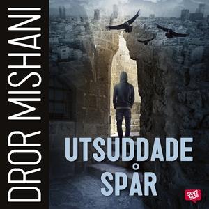 Utsuddade spår (ljudbok) av Dror Mishani