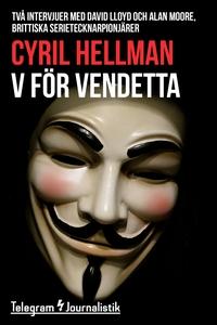 V för Vendetta - Två intervjuer med David Lloyd