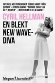 En blekt new wave-diva - Intervju med punkikonen Debbie Harry från Blondie