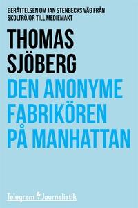 Den anonyme fabrikören på Manhattan - Berättels