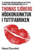 Högkonjunktur i tuttfabriken - Ett reportage från inspelningen av Tutti Frutti, Sveriges första egenproducerade tutt-tv