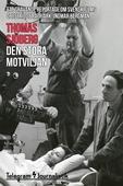 Den stora motviljan - Ett grävande reportage om svensk films obestridde patriark, Ingmar Bergman