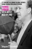 Sista mötet med Hyland - Ett porträtt av Lennart Hyland, Sveriges genom tiderna populäraste person