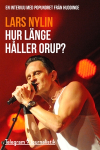 Hur länge håller Orup? - En intervju med popund