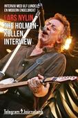 The Holmenkollen interview - Intervju med Ulf Lundell, en modern Engelbrekt