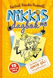 Nikkis dagbok #3: Berättelser om en (INTE SÅ) t
