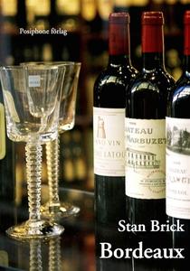 Bordeaux (e-bok) av Stan Brick