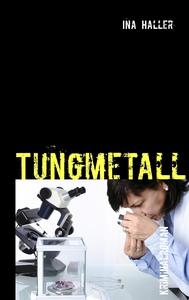 Tungmetall (e-bok) av Ina Haller
