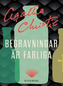 Begravningar är farliga (e-bok) av Agatha Chris