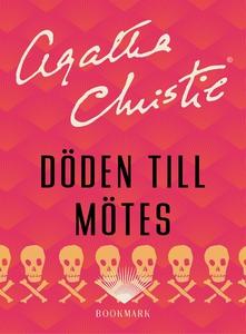 Döden till mötes (e-bok) av Agatha Christie