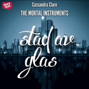 Stad av glas (ljudbok) av Cassandra Clare