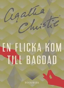 En flicka kom till Bagdad (e-bok) av Agatha Chr