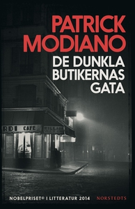 De dunkla butikernas gata (e-bok) av Patrick Mo