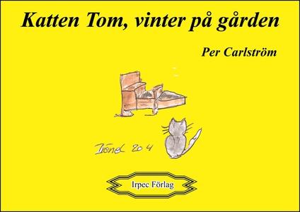 Katten Tom vinter på gården (e-bok) av Per Carl