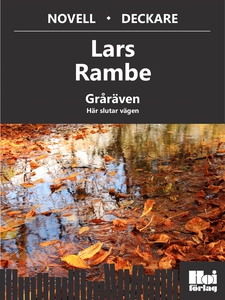 Gråräven 3. Här slutar vägen (e-bok) av Lars Ra