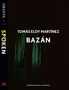 Bazán: en e-singel ur Granta #4 (e-bok) av Tomá