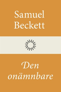 Den onämnbare (e-bok) av Samuel Beckett