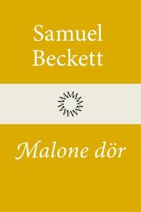 Malone dör (e-bok) av Samuel Beckett
