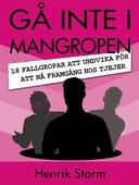 Gå inte i Mangropen