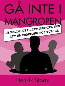 Gå inte i Mangropen (e-bok) av Henrik Storm