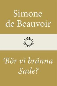 Bör vi bränna Sade? (e-bok) av Simone de Beauvo